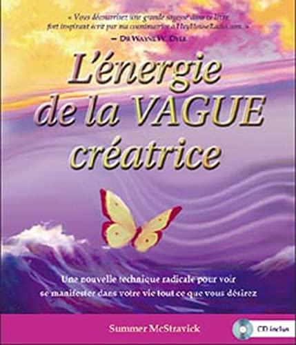 9782895654896: Energie de la vague cr�atrice (livre + CD)