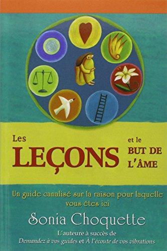 LECONS ET LE BUT DE L AME -LES-: CHOQUETTE SONIA