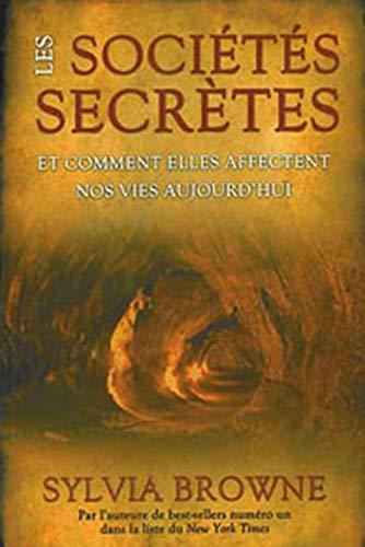 9782895656135: Sociétés secrètes (les)