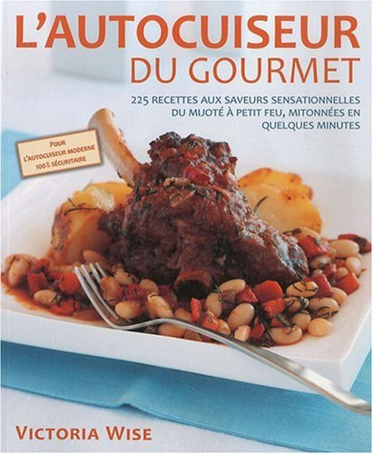 9782895656494: Autocuiseur du gourmet (l')