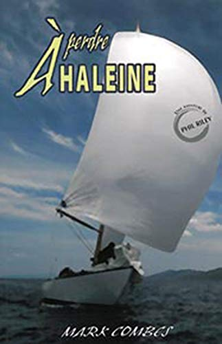 9782895657385: A perdre haleine (French Edition)