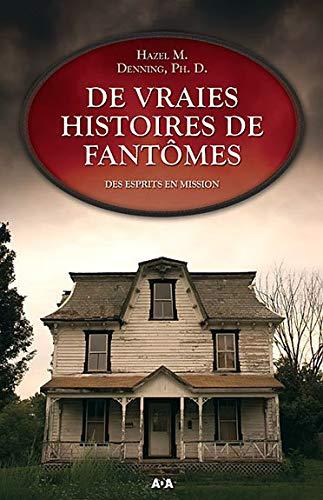 9782895657774: De vraies histoires de fantomes