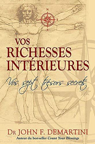 9782895658528: Vos richesses intérieures - Vos sept trésors secrets