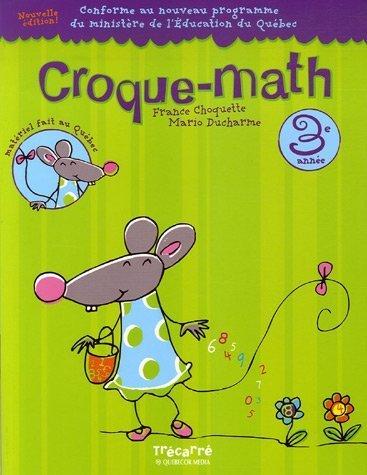 CROQUE-MATH 3E ANNEE: France Choquette