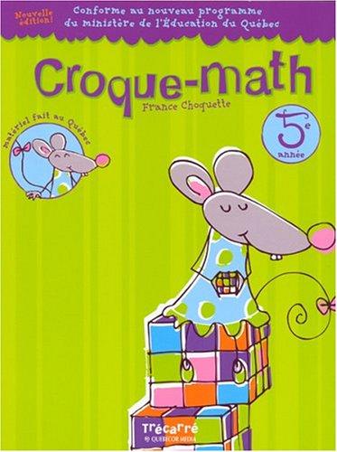 Croque-math 5e ann?e: Choquette, France