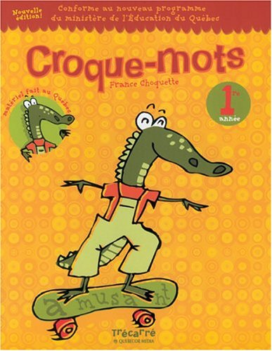 Croque-mots 1?re ann?e: Choquette France