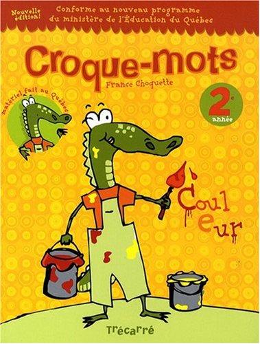 CROQUE-MOTS 2E ANNEE: France Choquette