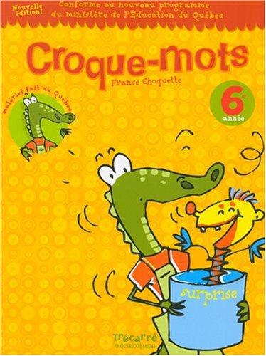 croque mots 6: France Choquette