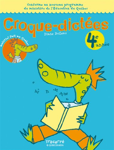 Croque-dictees (French work book, 6): Diane Boileau