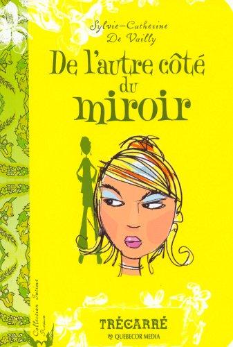 9782895682837: De l'autre côté du miroir