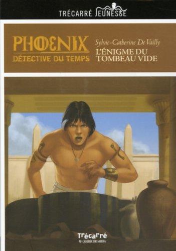 9782895683025: Phoenix: L'Énigme du tombeau vide