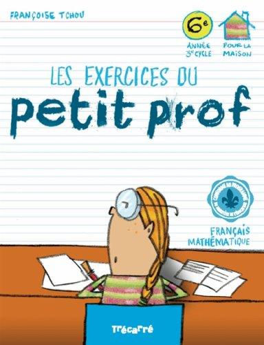 9782895683643: Les exercices du Petit Prof 6e année