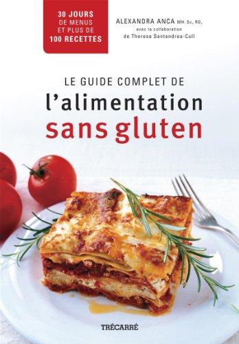 9782895685852: Guide Complet de l'Alimentation Sans Gluten