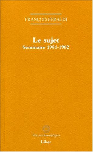 9782895781042: Le sujet (French Edition)