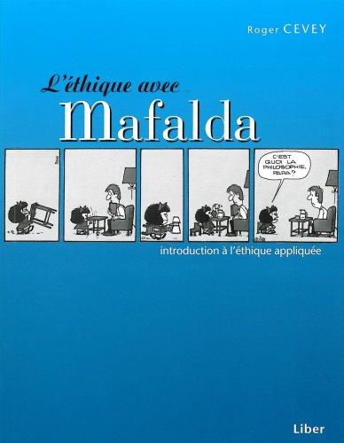 9782895781530: L'Éthique avec Mafalda. Introduction à l'éthique appliquée