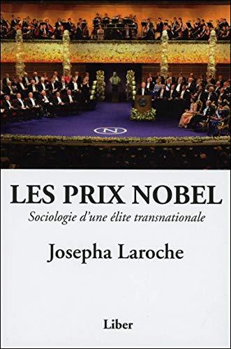 9782895783787: Les prix Nobel : Sociologie d'une élite transnationale