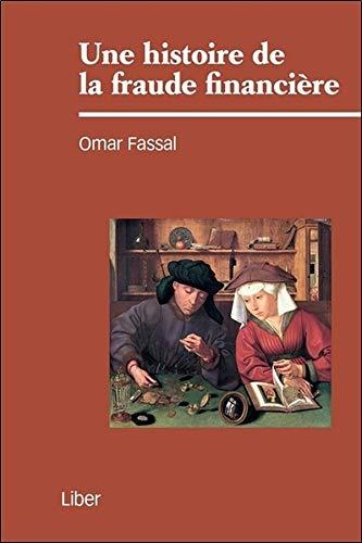 HISTOIRE DE LA FRAUDE FINANCIERE -UNE-: FASSAL