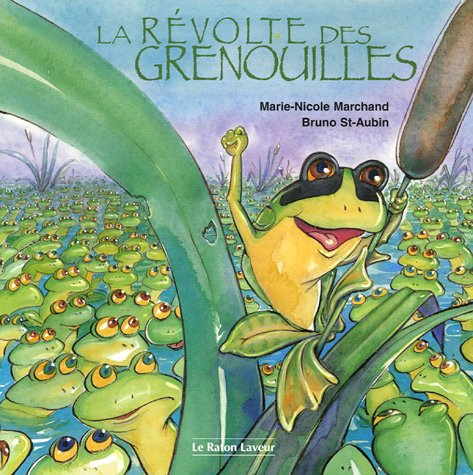 9782895790457: La r�volte des grenouilles
