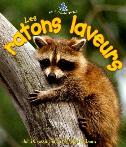 9782895790488: Les Ratons Laveurs (Petit Monde Vivant) (French Edition)