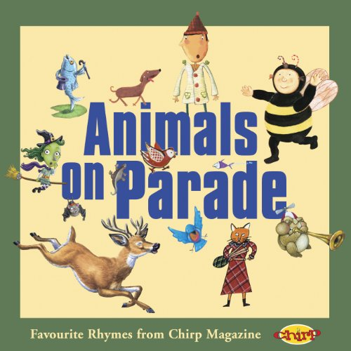 Animals on Parade : Favourite Rhymes from: Owlkids Books Inc.
