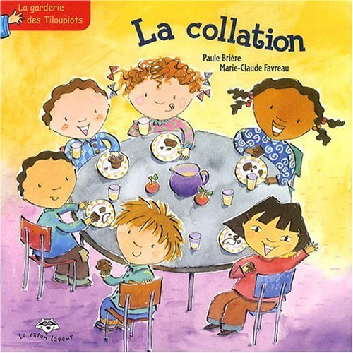 9782895792192: La Collation. Série La garderie des Tiloupiots 3