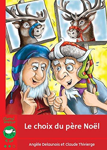 9782895792550: Le Choix du Pere Noël