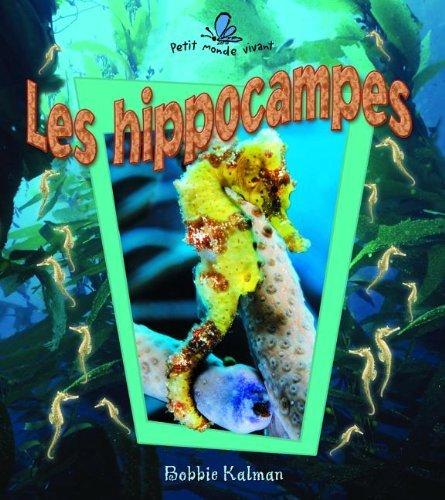 9782895792864: Les Hippocampes (Petit Monde Vivant) (French Edition)