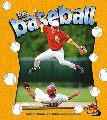 9782895792895: Le Baseball (Sans Limites) (French Edition)
