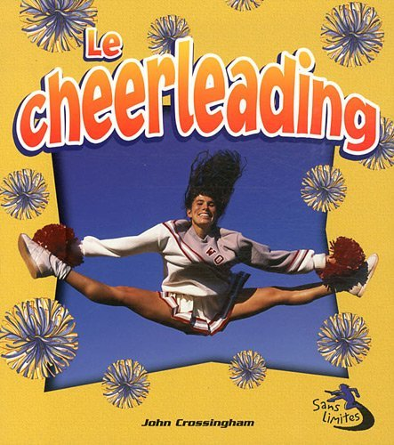 9782895792901: Le cheerleading (Sans Limites)