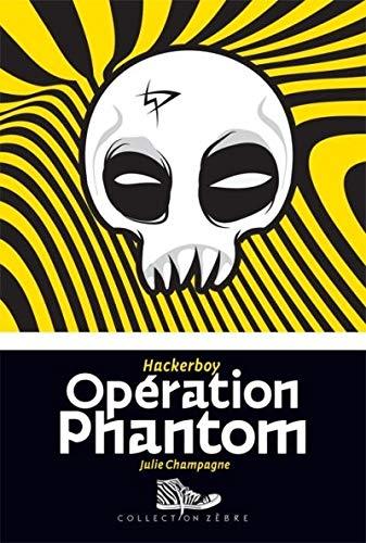 9782895794691: Hackerboy V. 02, Operation Phantom