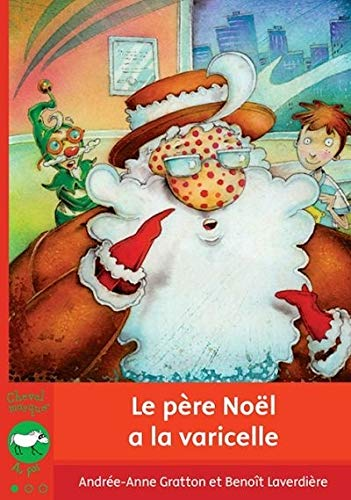9782895794745: Le Pere No�l a la Varicelle