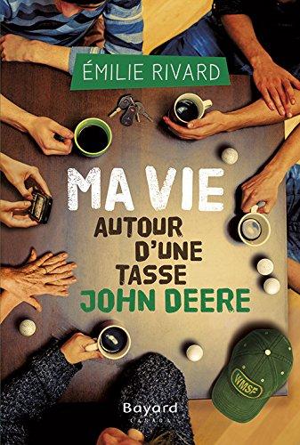 9782895796718: Ma Vie Autour D'Une Tasse John Deere (French Edition)