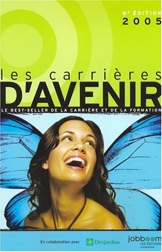 CARRIERES D'AVENIR 2005 -8E ED.: Collectif