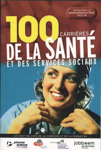 100 carrieres sante et services. -2e ed: N/A