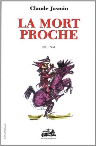 MORT PROCHE -LA: Claude Jasmin