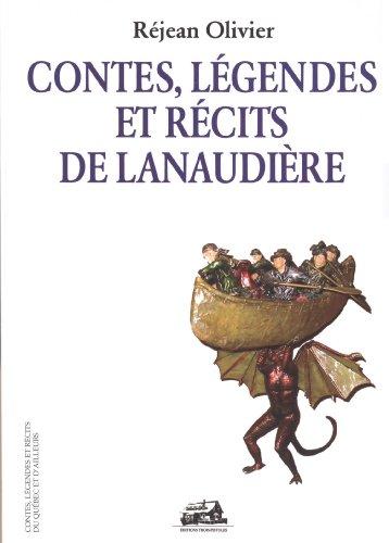 Contes, légendes et récits de Lanaudière: Olivier, Réjean