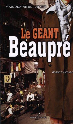 Le G?ant Beaupre: Bouchard Marjolaine