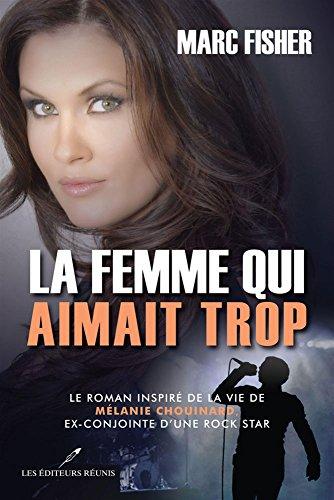 9782895856856: La Femme Qui Aimait Trop