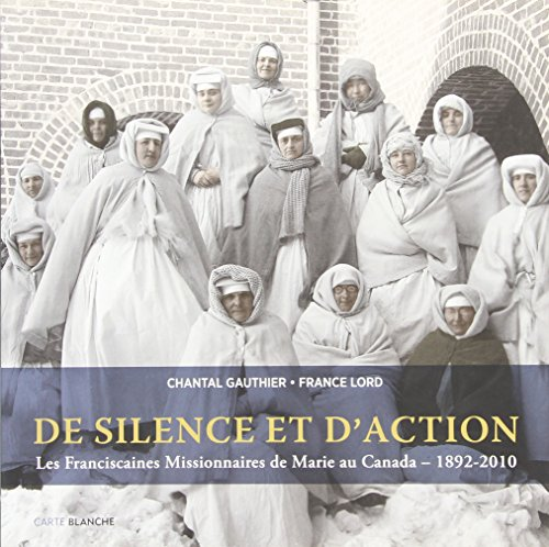 9782895902249: De silence et d'action 1892 - 2010