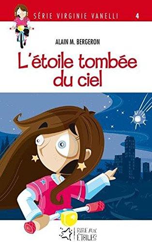9782895910718: L Étoile Tombee du Ciel Serie Virginie Vanelli 4