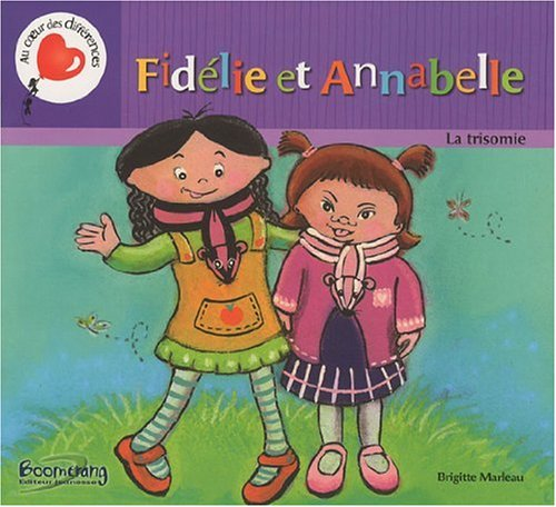 9782895952251: Fidélie et Annabelle / La trisomie