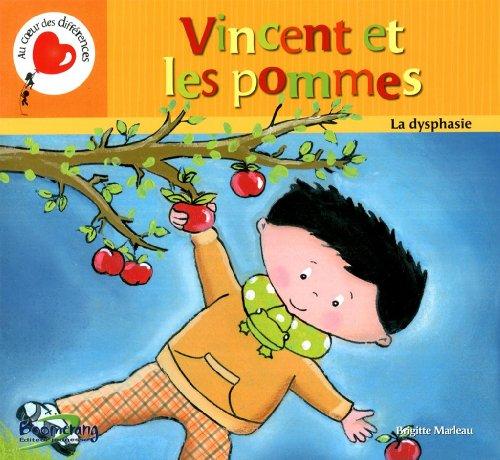 9782895953241: Vincent et les Pommes. la Dysphasie
