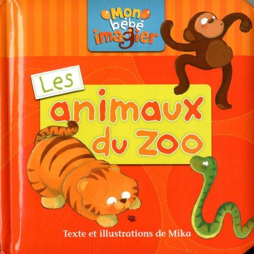Les animaux du zoo: Mika