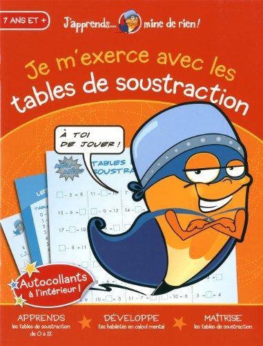 Je m'exerce avec les tables de soustraction: Collectif