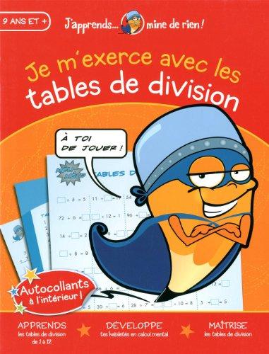 JE M EXERCE AVEC LES TABLES DE DIVISION: CHARBONNEAU ISABELLE