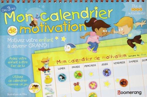MON CALENDRIER DE MOTIVATION DES 3 ANS: MIKA