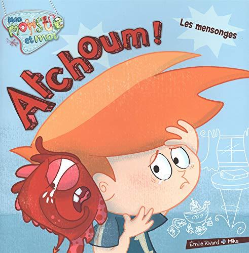 9782895955375: Atchoum ! : Les mensonges
