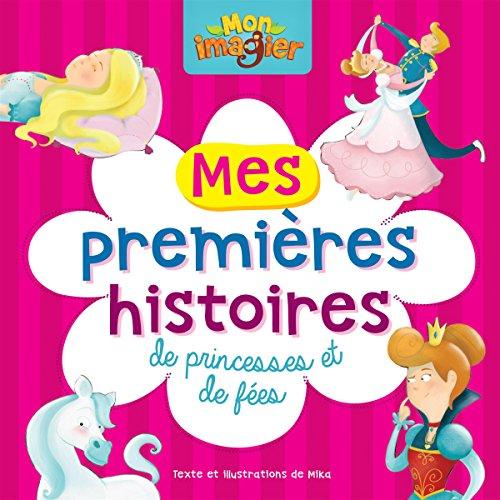 9782895956228: mes premieres histoires de princesses et de fees