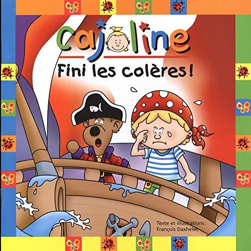 FINI LES COLERES: DAXHELET FRANCOIS