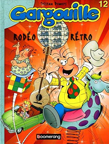 9782895956716: Gargouille Rodeo Retro